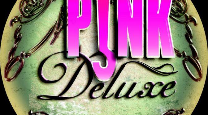 Pink Deluxe