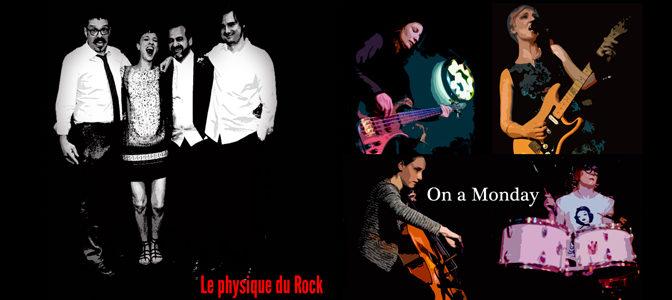 Le Physique Du Rock & On a monday