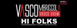 Vascombriccola @ Hi Folks